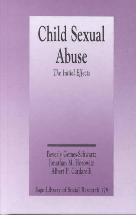 Child Sexual Abuse : The Initial Effects