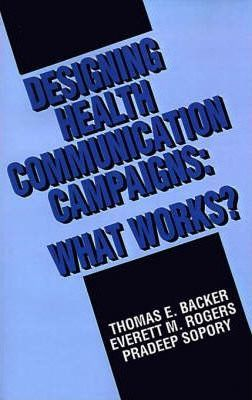 Designing Health Communication Campaigns