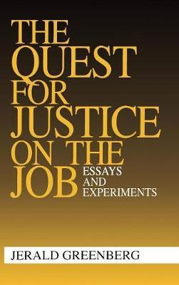 The Quest for Justice on the Job