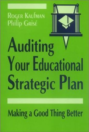 Auditing Your Educational Strategic Plan  Making a Good Thing Better