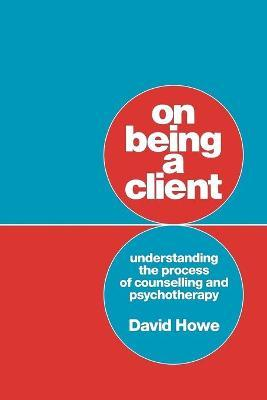 On Being a Client