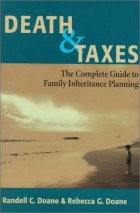 Death and Taxes: Complete Guide to Family Inheritance Planning
