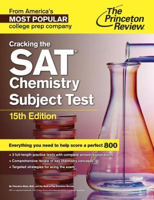 Cracking The Sat Chemistry Subject Test 15th Edition Princeton
