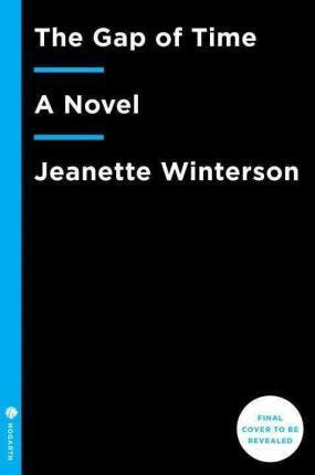 The Gap of Time : Jeanette Winterson : 9780804141376
