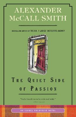 The Quiet Side of Passion : An Isabel Dalhousie Novel (12)