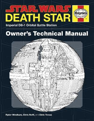 Death Star Owner's Technical Manual: Star Wars