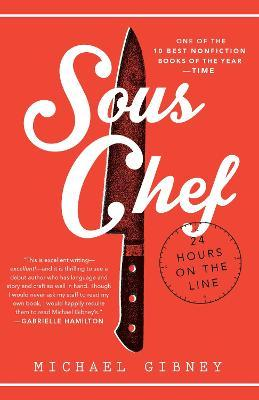 Sous Chef : 24 Hours on the Line