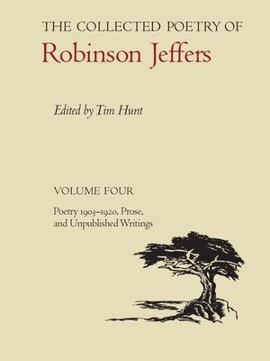 The Collected Poetry of Robinson Jeffers : Robinson Jeffers