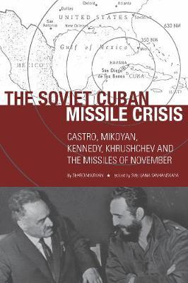 The Soviet Cuban Missile Crisis
