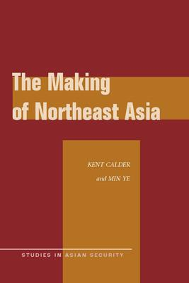 The Making of Northeast Asia
