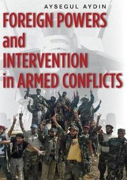 Foreign Powers and Intervention in Armed Conflicts