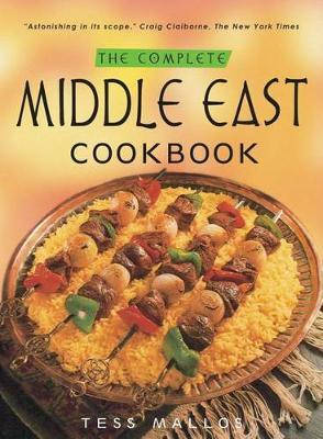 The complete middle east cookbook tess mallos 9780804838764 the complete middle east cookbook forumfinder Image collections