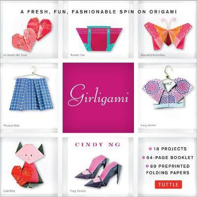 Girligami Kit : A Fresh, Fun, Fashionable Spin on Origami: Origami for Girls Kit with Origami Book, 60 High-Quality Origami Papers: Great for Kids!