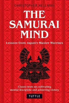 Thebridgelondon-ils.co.uk Samurai Mind : Lessons from Japan's Master Warriors (Classic texts on cultivating mental discipline and achieving victory) image