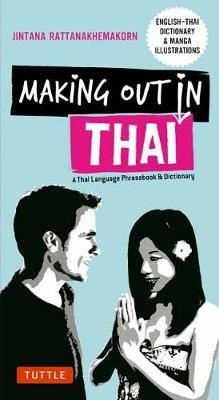 Making Out in Thai