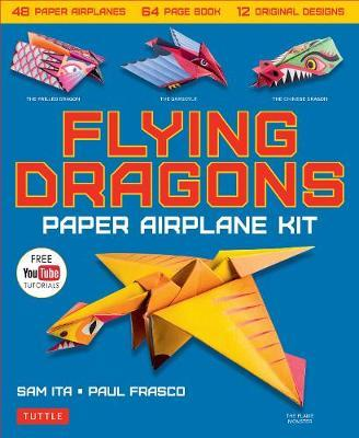 Flying Dragons Paper Airplane Kit : 48 Paper Airplanes, 64 Page Book, 12 Original Designs, Youtube Video Tutorials