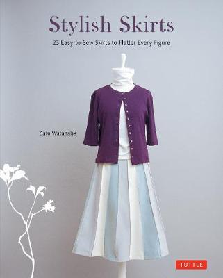 Stylish Skirts: Includes Drafting Diagrams