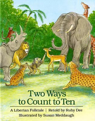 Two Ways to Count to Ten : A Liberian Folktale
