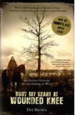 an overview of dee browns book bury my heart at wounded knee Bury my heart at wounded knee: an indian history of the american west is a 1970 book by american writer dee brown that covers the history of native americans in the american west in the late nineteenth century.
