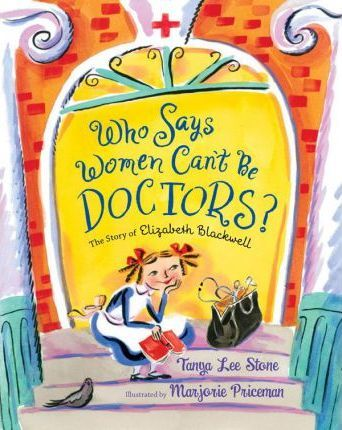 Who Says Women Can't Be Doctors?