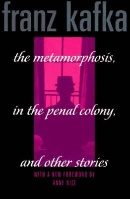 Metamorphosis, Penal Colony & Stories