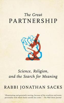 The Great Partnership : Science, Religion, and the Search for Meaning