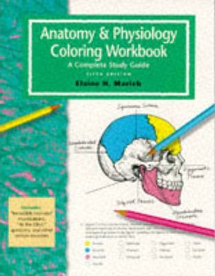 The Anatomy and Physiology Coloring Workbook : Elaine N ...