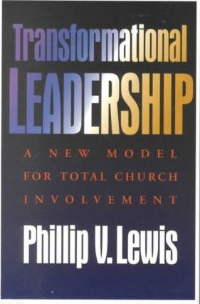 Transformational Leadership  A New Model for Total Church Involvement