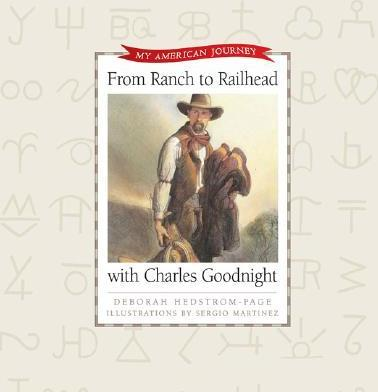 From Ranch to Railhead with Charles Goodnight