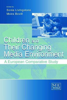 Children and Their Changing Media Environment: A European Comparative Study