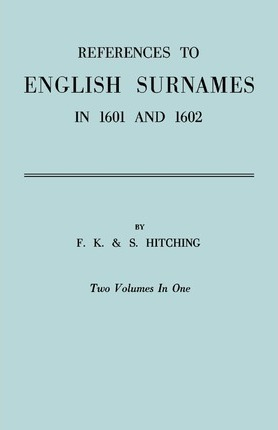 References to English Surnames in 1601 and 1602