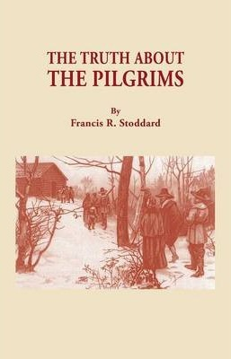 The Truth about the Pilgrims