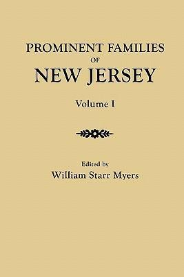 Prominent Families of New Jersey. In Two Volumes. Volume I
