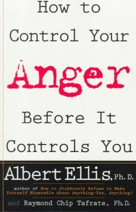How to Control Your Anger Befo