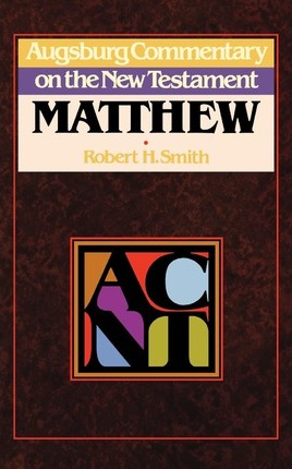 Augsburg Commentary on the New Testament Matthew