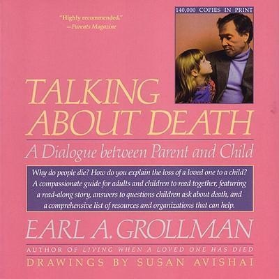 Talking About Death  A Dialogue Between Parent and Child
