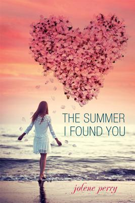 The Summer I Found You
