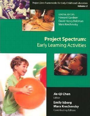 Project Zero Framework for Early Childhood Education: Project Spectrum: Learning Activities Guide Vol 2