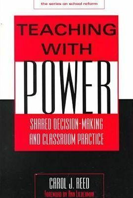 Power Among Peers: Sharing Decision-making and Classroom Practice