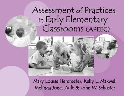 Assessment of Practices in Early Elementary Classrooms
