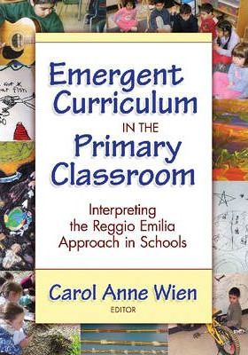 Emergent Curriculum in the Primary Classroom