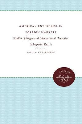 American Enterprise in Foreign Markets