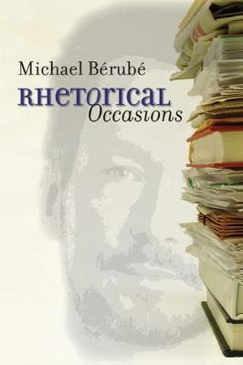 rhetorical occasions essays on humans and the humanities Literary collections - essays rhetorical occasions average rating: 0 out of 5 stars, based on 0 reviews write a review michael berube walmart # 559041332.