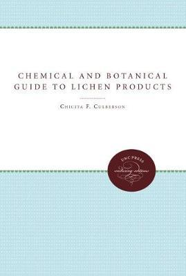 Chemical and Botanical Guide to Lichen Products
