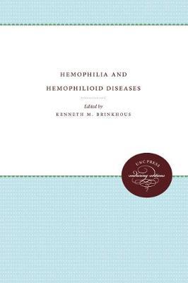 Hemophilia and Hemophiliod Diseases