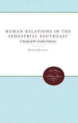 Human Relations in the Industrial Southeast