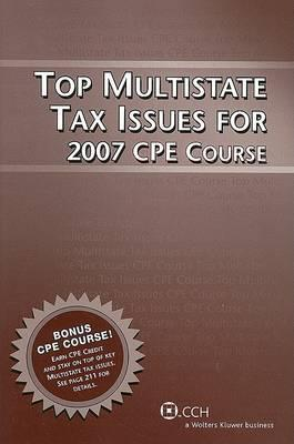 Top Multistate Tax Issues for 2007 CPE Course