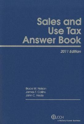 Sales and Use Tax Answer Book, 2011