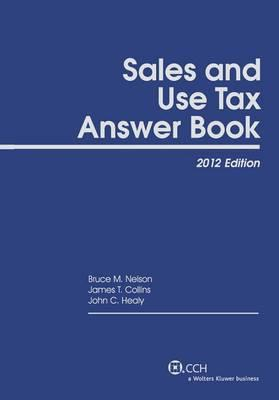 Sales and Use Tax Answer Book (2012)