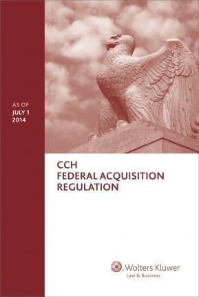 Federal Acquisition Regulation (Far) - As of July 1 2014
